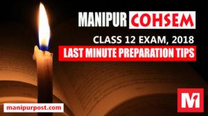 manipur cohsem, preparation tips